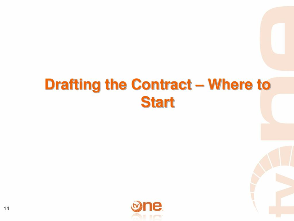 Drafting the Contract – Where to