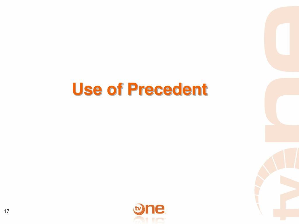Use of Precedent