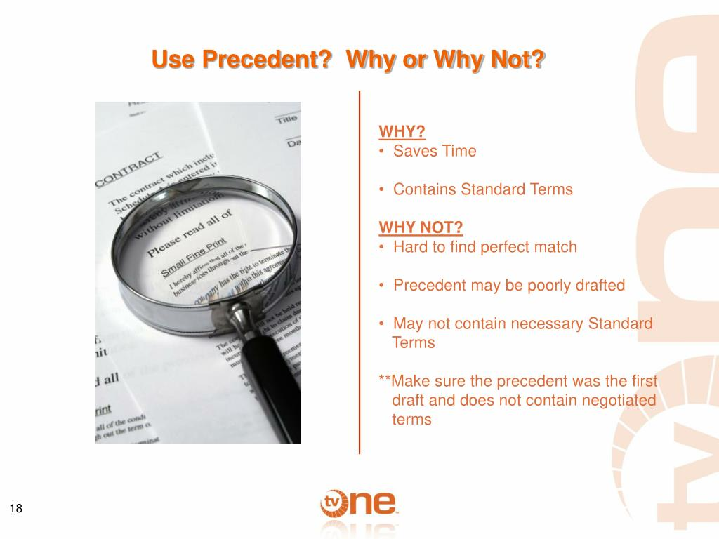 Use Precedent?  Why or Why Not?