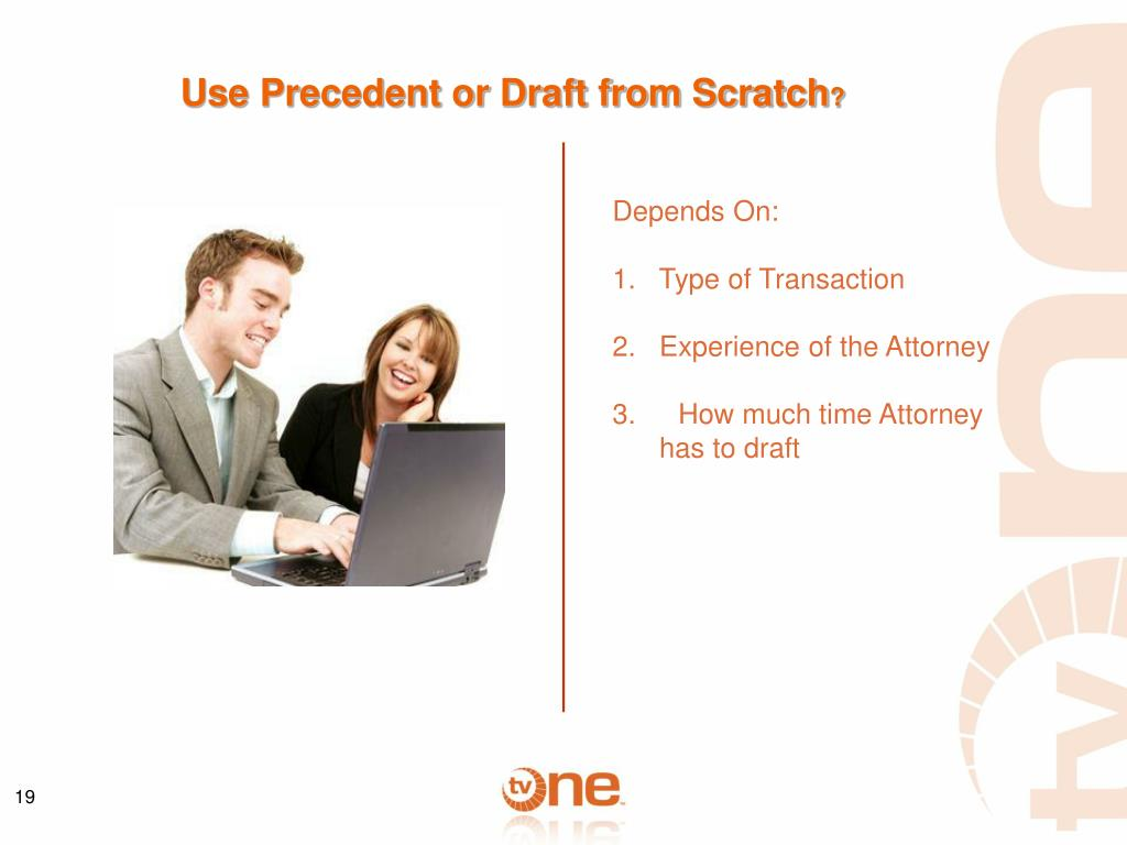 Use Precedent or Draft from Scratch