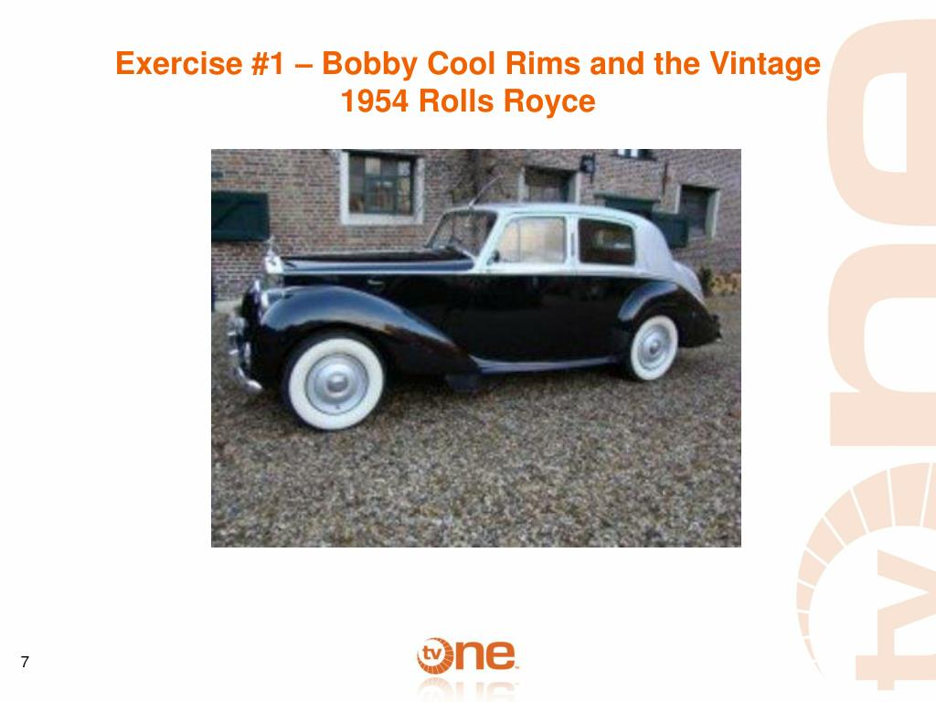 Exercise #1 – Bobby Cool Rims and the Vintage 1954 Rolls Royce