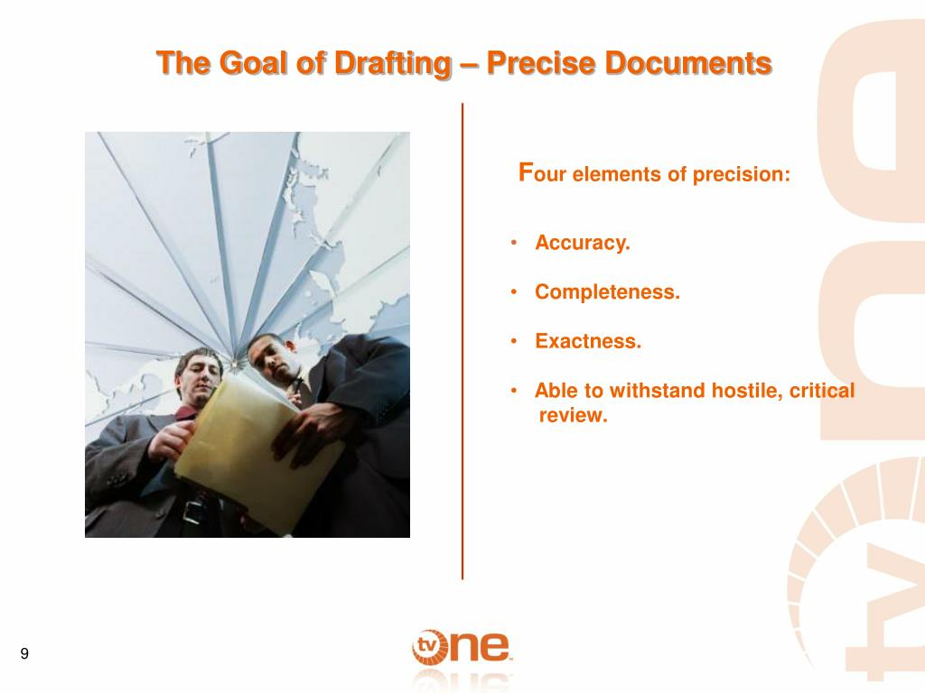 The Goal of Drafting – Precise Documents