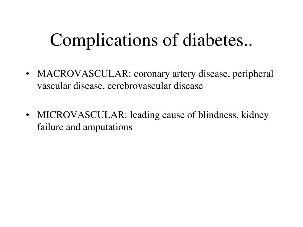 Complications of diabetes..