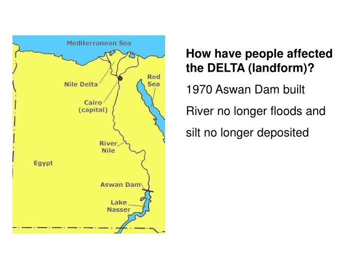 How have people affected the DELTA (landform)?