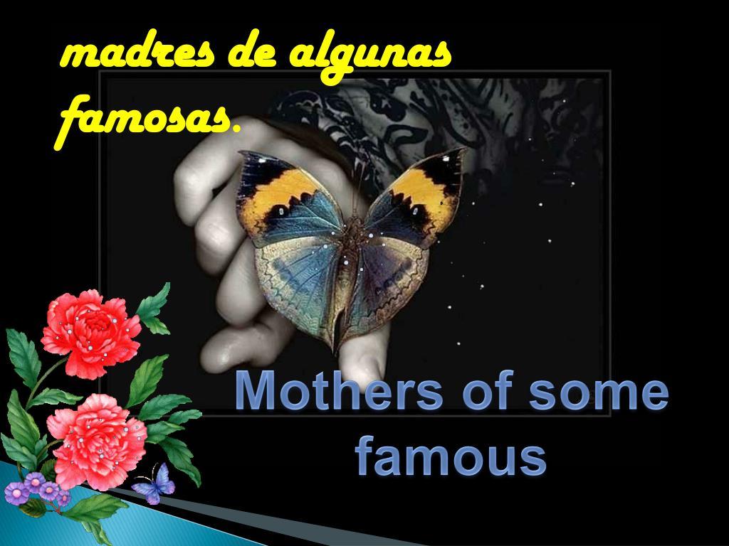 madres de algunas famosas