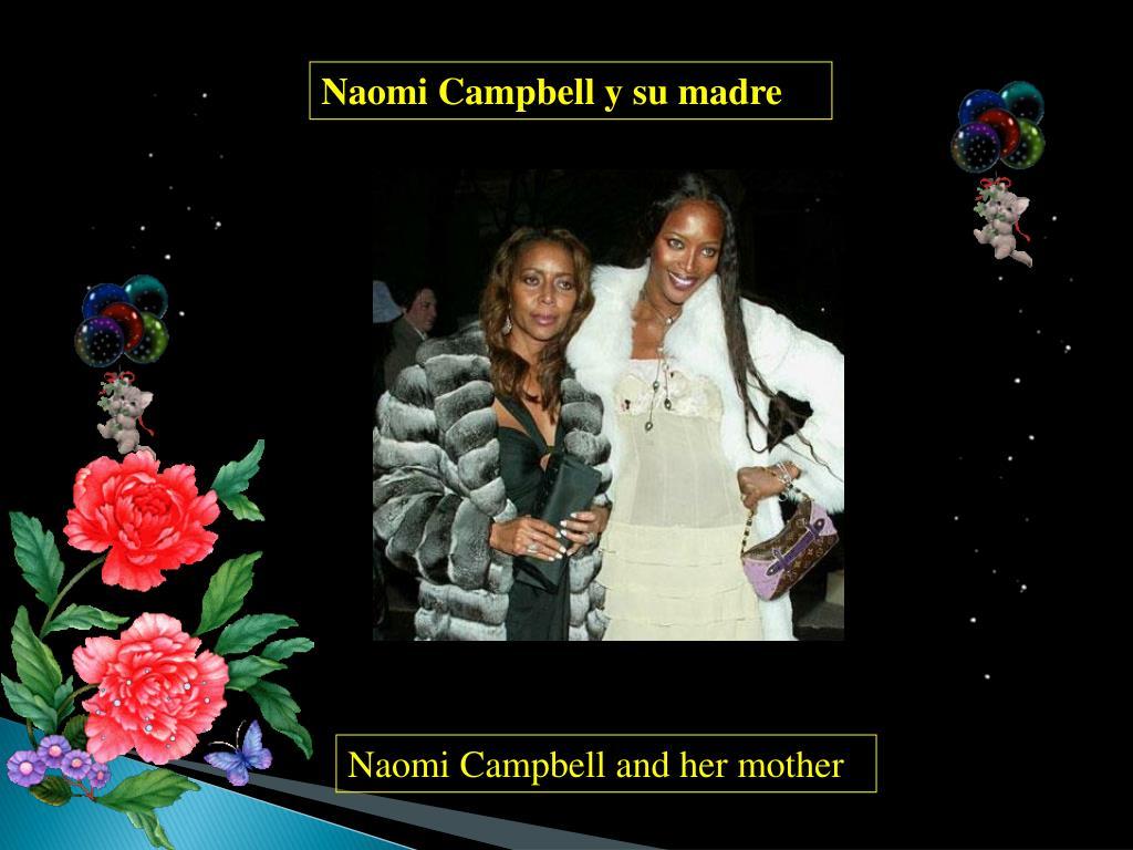 Naomi Campbell y su madre