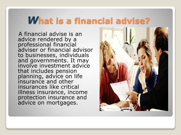 W hat is a financial advise