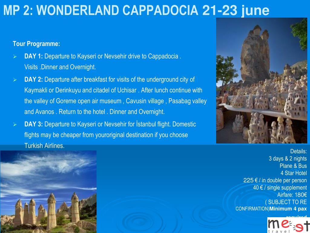 MP 2: WONDERLAND CAPPADOCIA