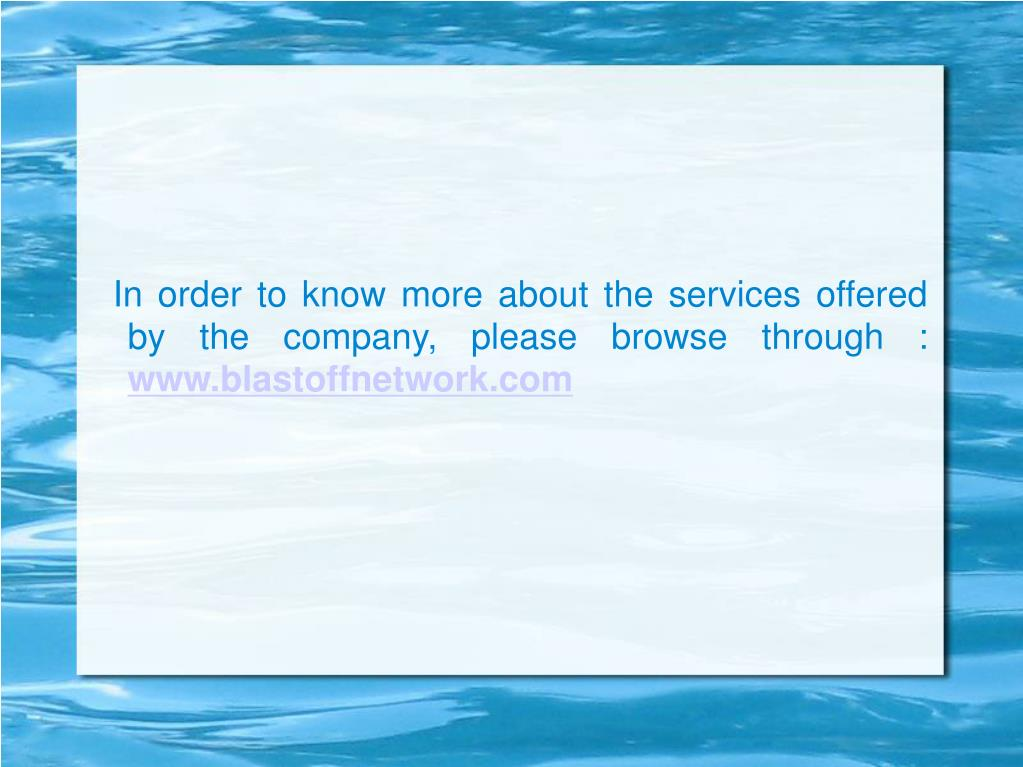 In order to know more about the services offered by the company, please browse through :