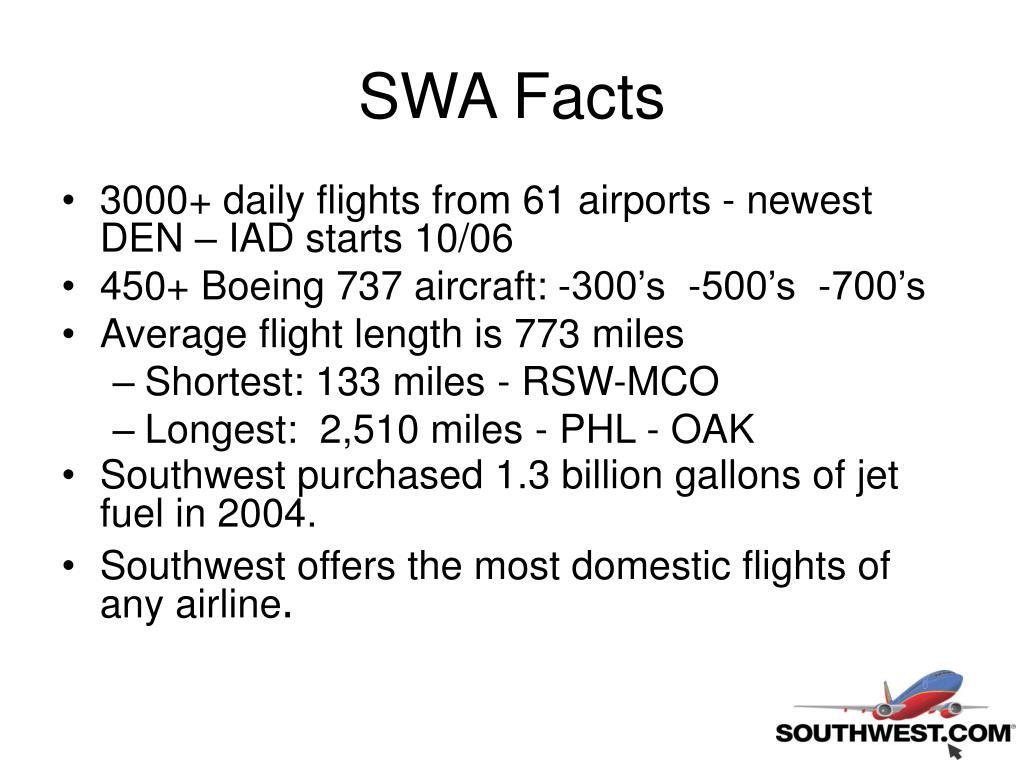 SWA Facts