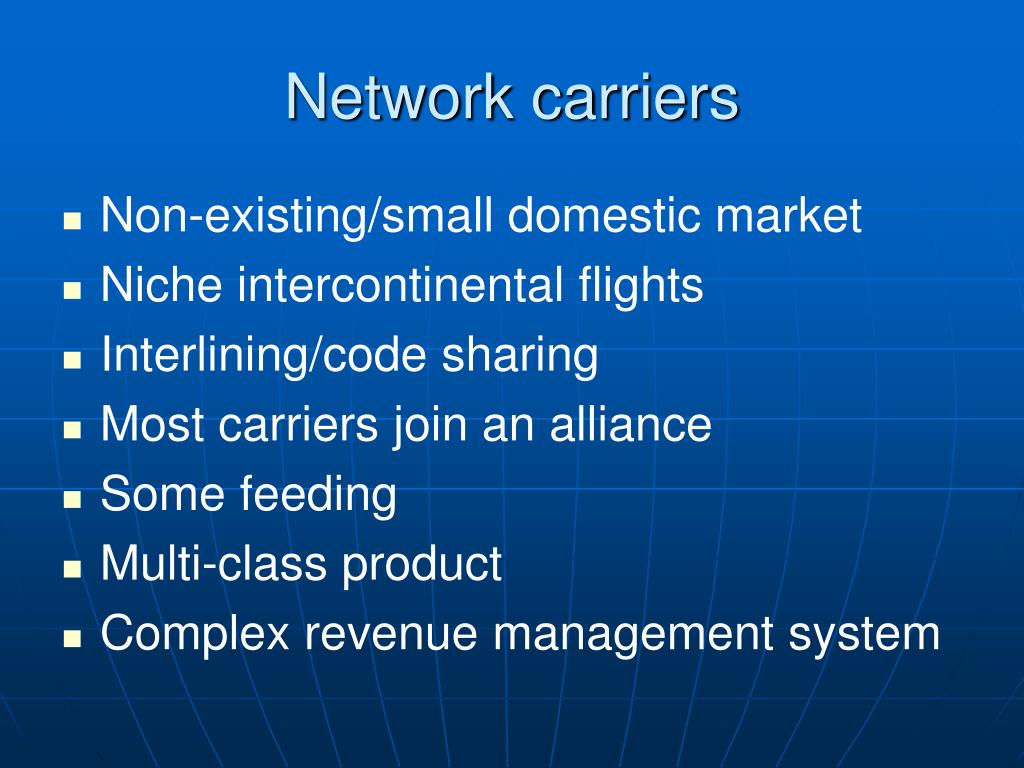 Network carriers