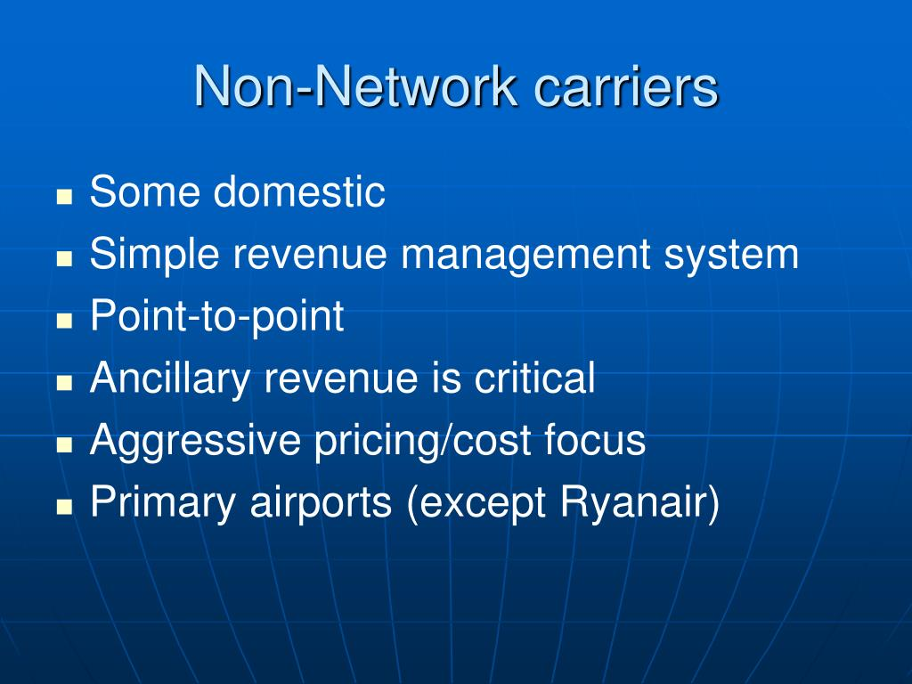 Non-Network carriers