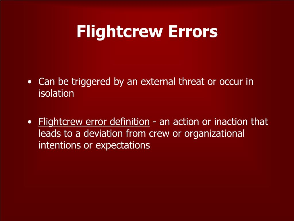 Flightcrew Errors