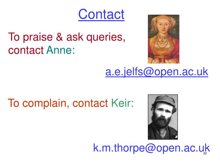 To praise & ask queries, contact