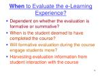 when to evaluate the e learning experience