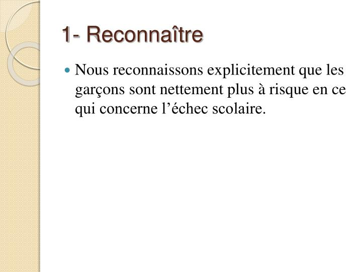 1- Reconnaître