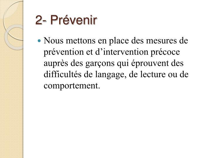 2- Prévenir