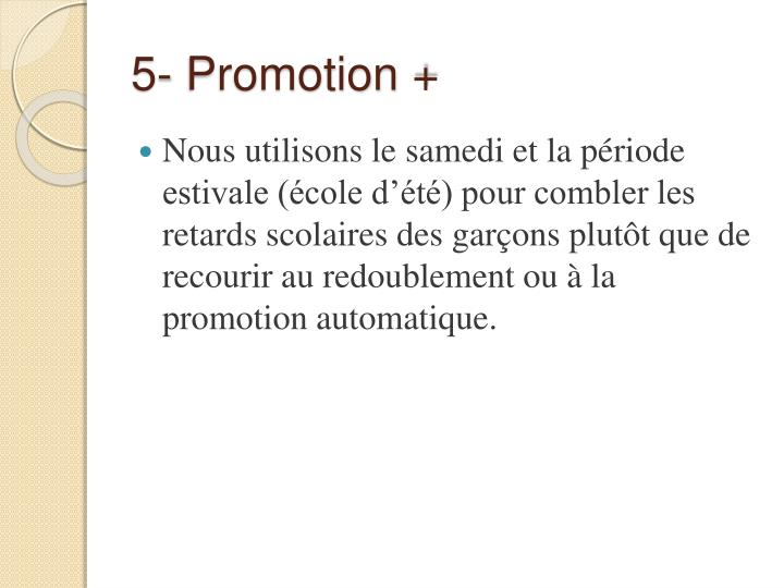 5- Promotion +