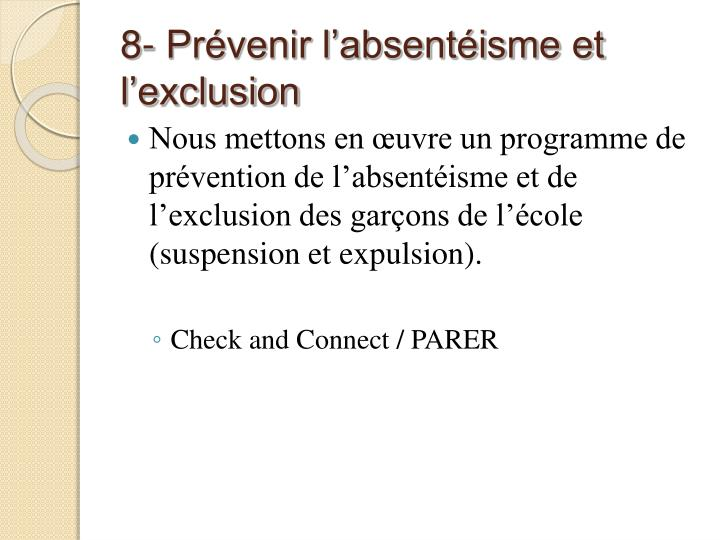8- Prévenir l'absentéisme et l'exclusion