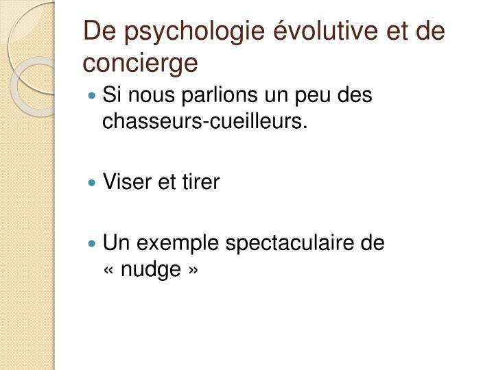 De psychologie évolutive et de concierge