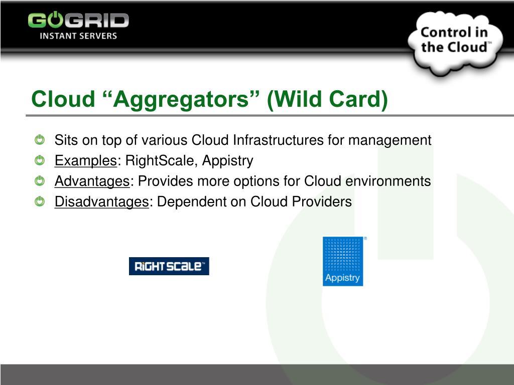"""Cloud """"Aggregators"""" (Wild Card)"""