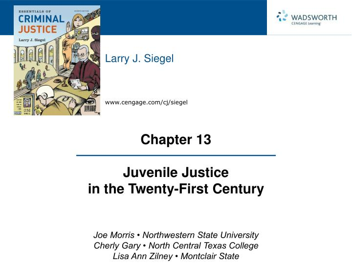 Briefly discuss the history and evolution of the juvenile justice system