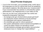 cloud provider employees