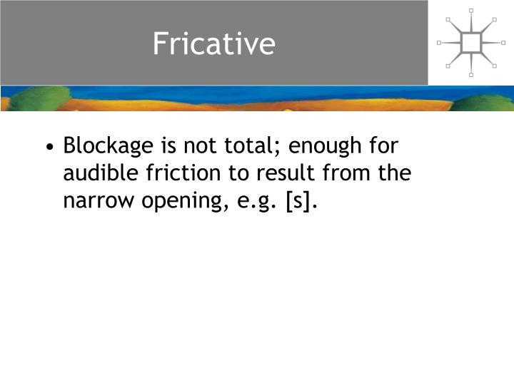 Fricative