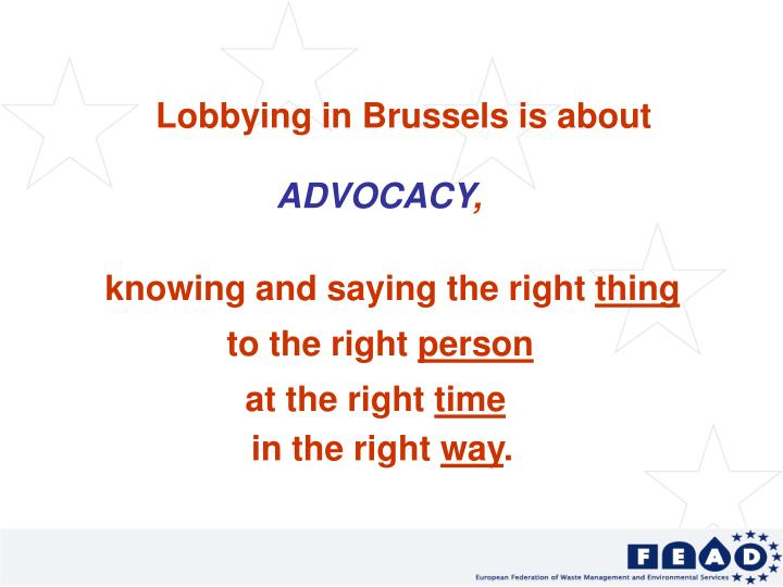 Lobbying in Brussels is about