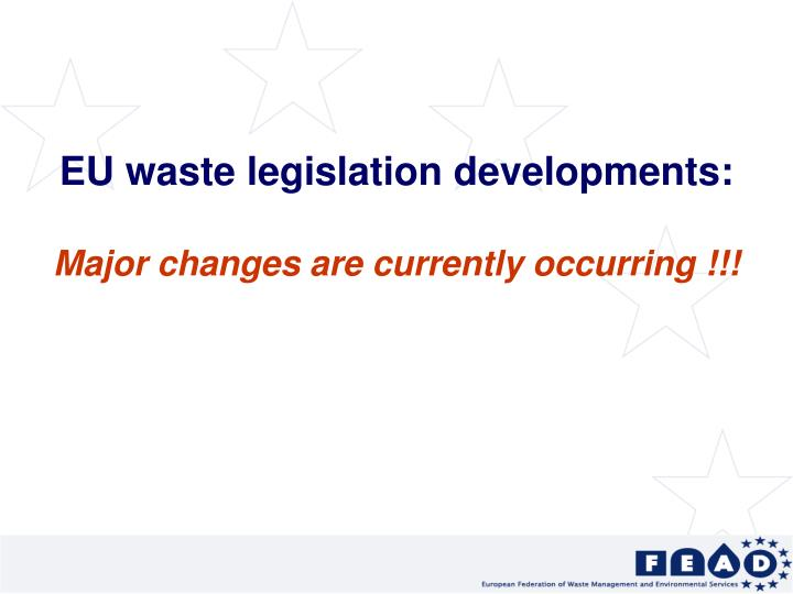 EU waste legislation developments: