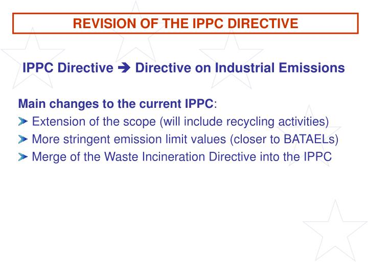 REVISION OF THE IPPC DIRECTIVE