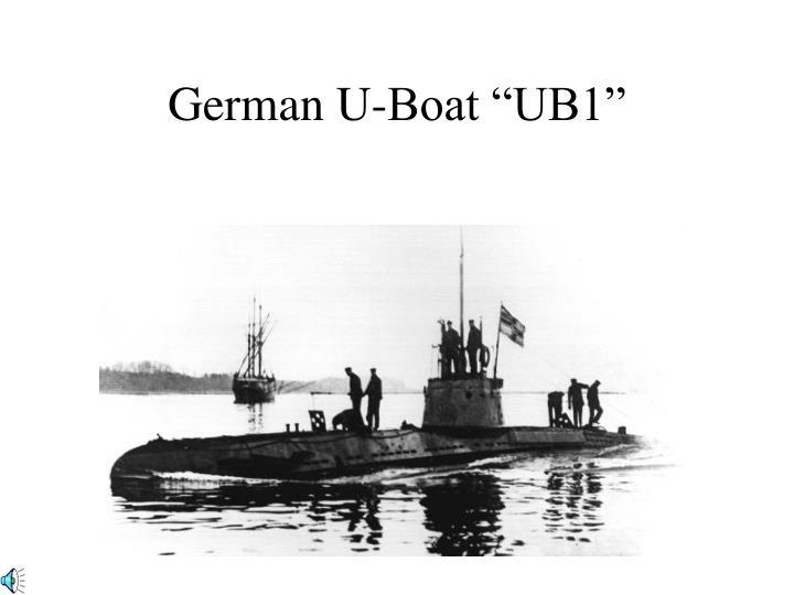 "German U-Boat ""UB1"""