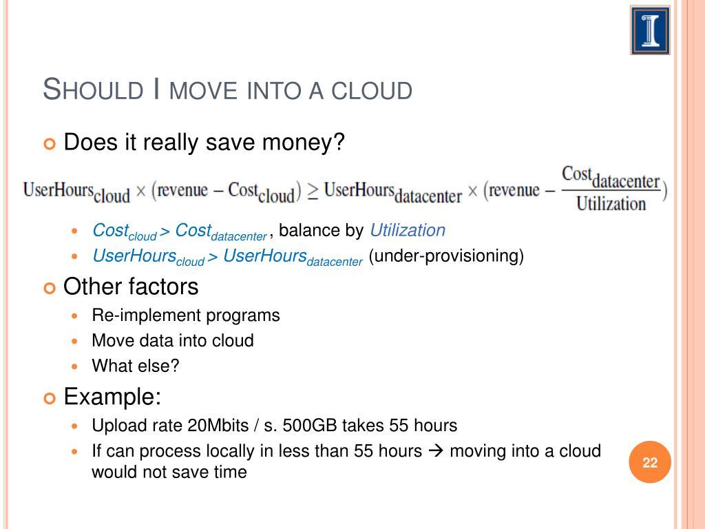 Should I move into a cloud