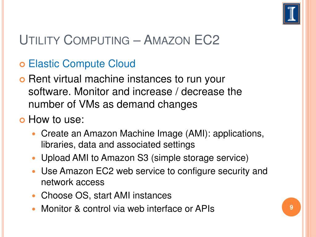 Utility Computing – Amazon EC2
