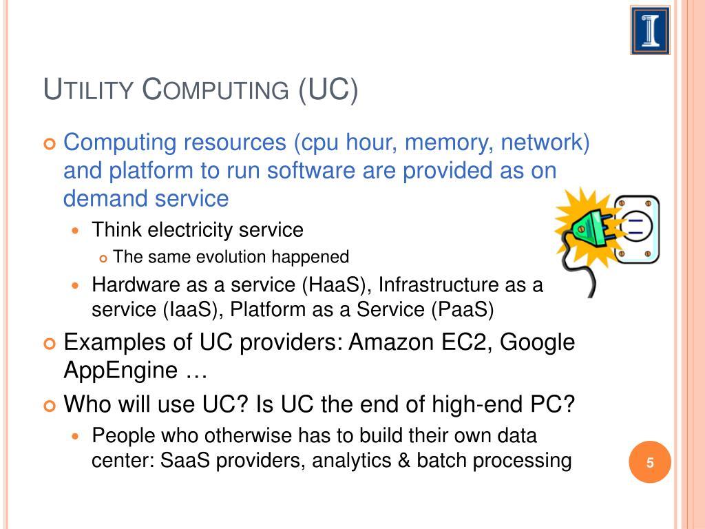 Utility Computing (UC)