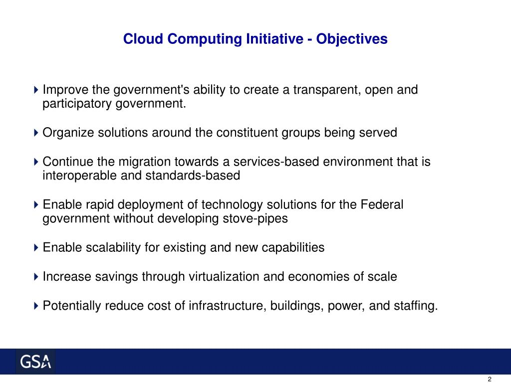 Cloud Computing Initiative - Objectives