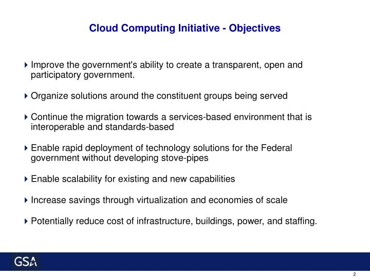 Cloud computing initiative objectives l.jpg