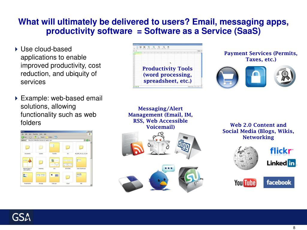 What will ultimately be delivered to users? Email, messaging apps, productivity software  = Software as a Service (SaaS)