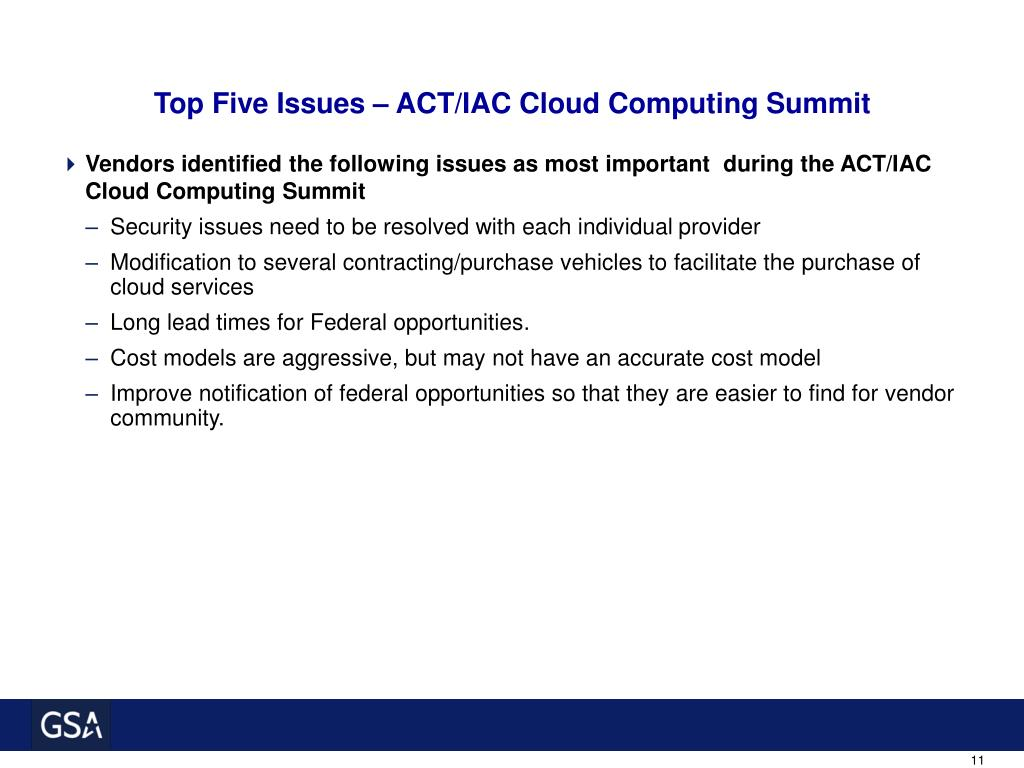 Top Five Issues – ACT/IAC Cloud Computing Summit