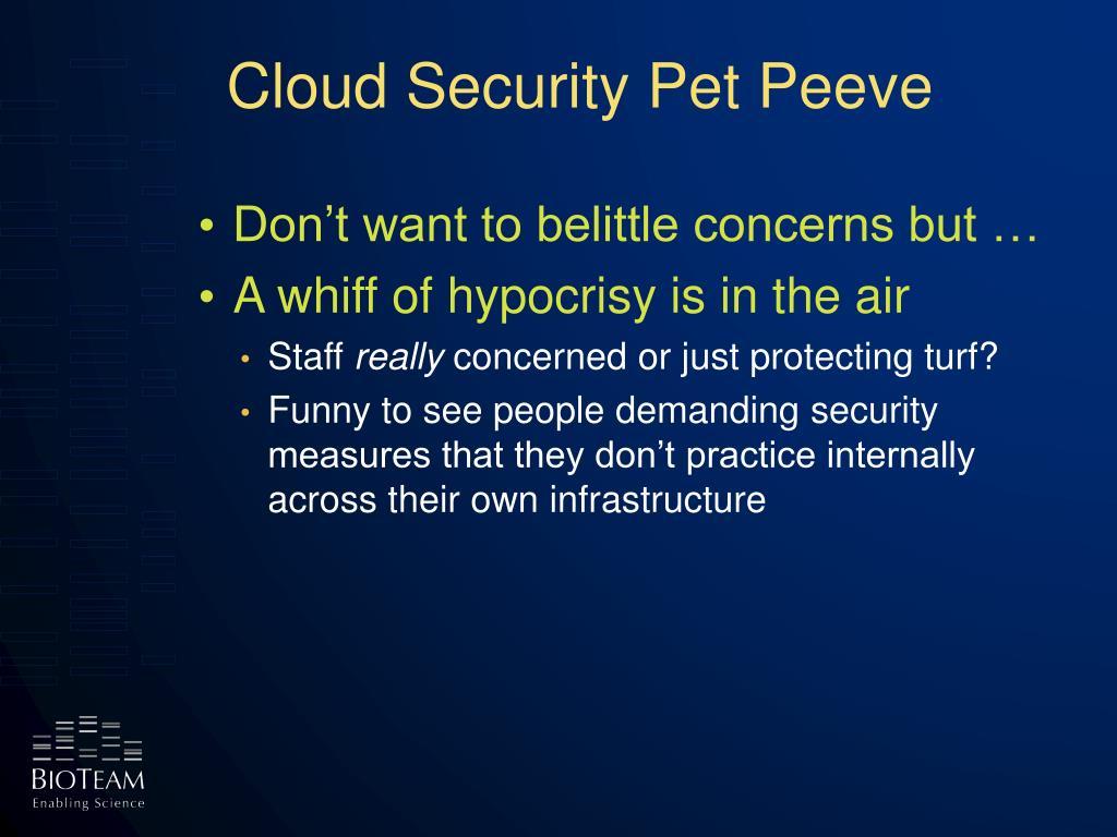 Cloud Security Pet Peeve