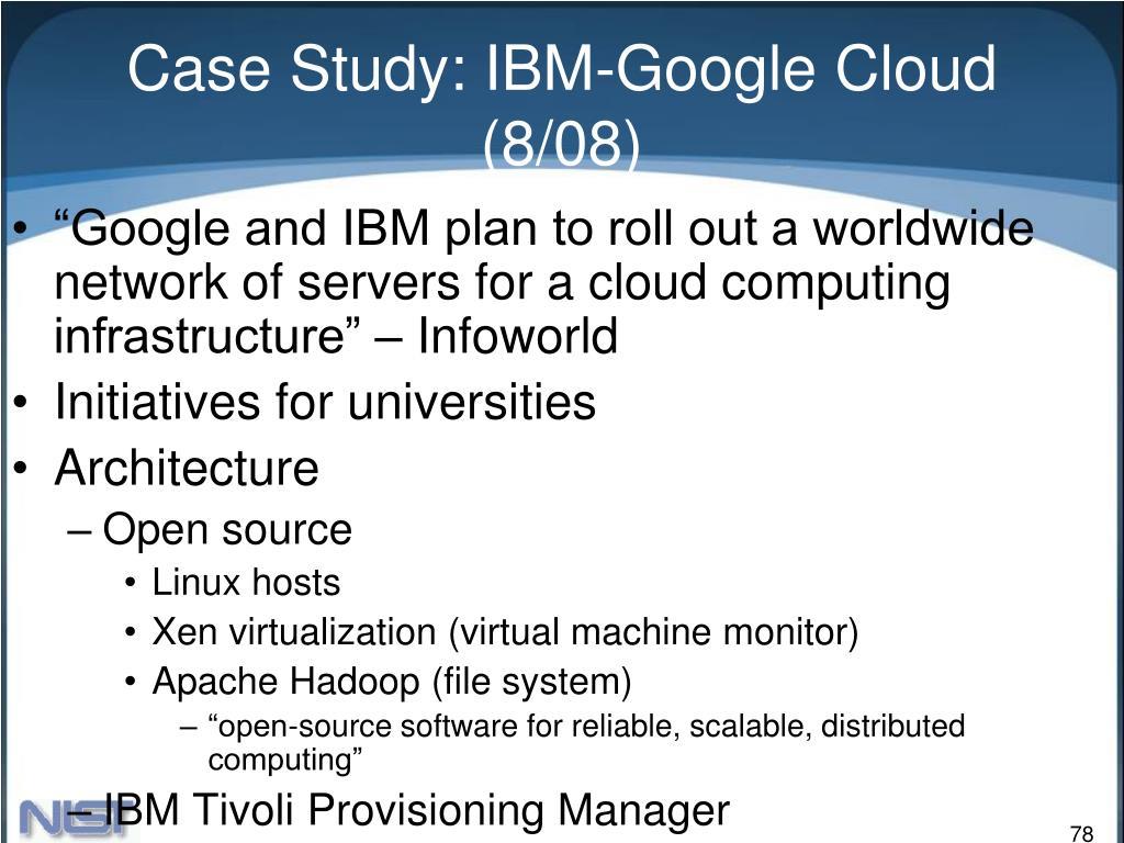 Case Study: IBM-Google Cloud (8/08)