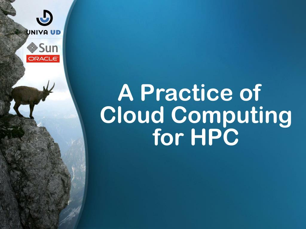 A Practice of Cloud Computing for HPC
