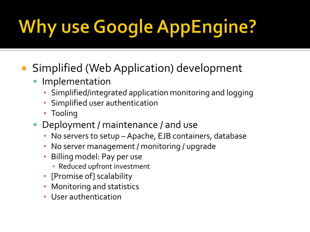 Why use Google AppEngine?