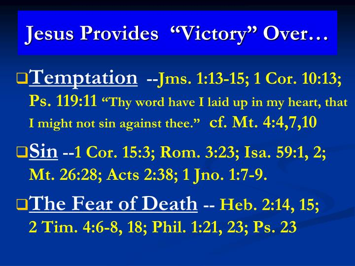 "Jesus Provides  ""Victory"" Over…"