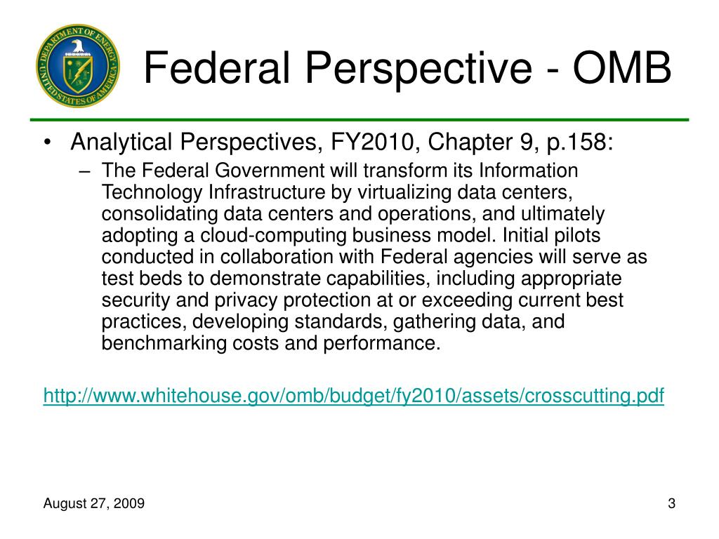 Federal Perspective - OMB