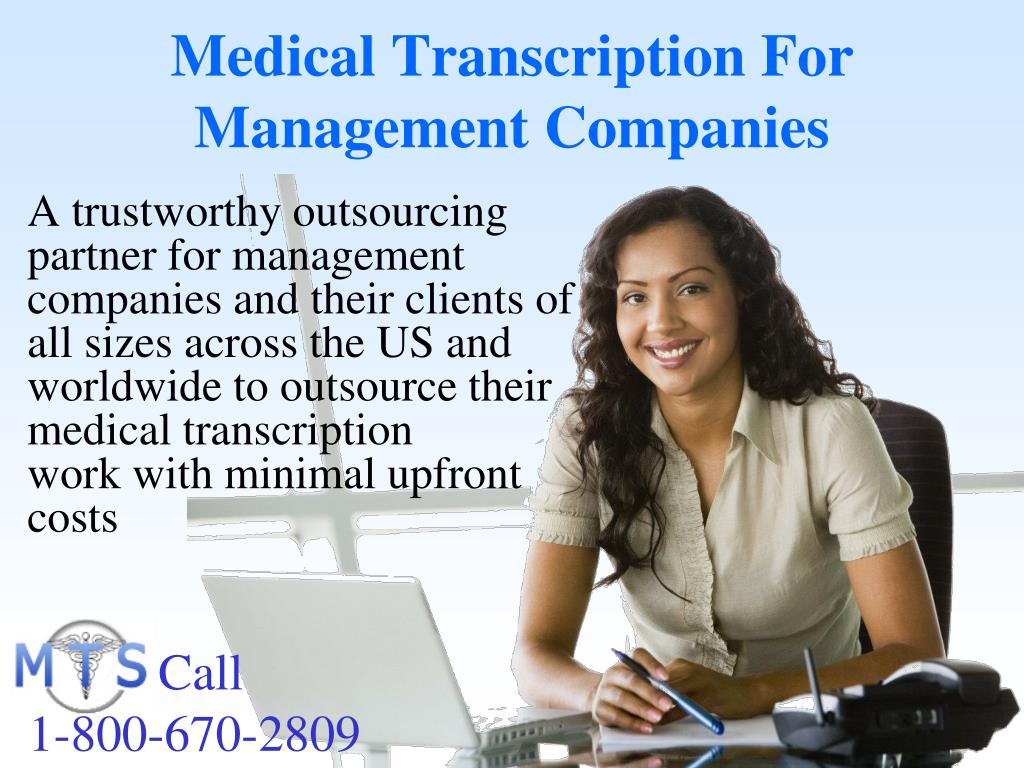 Medical Transcription For Management Companies