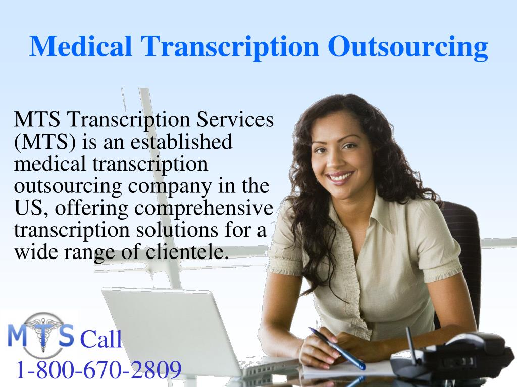 Medical Transcription Outsourcing