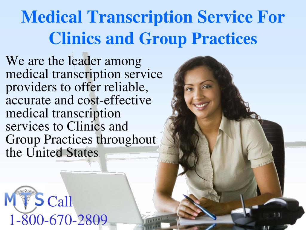 Medical Transcription Service For Clinics and