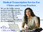 medical transcription service for clinics and group practices