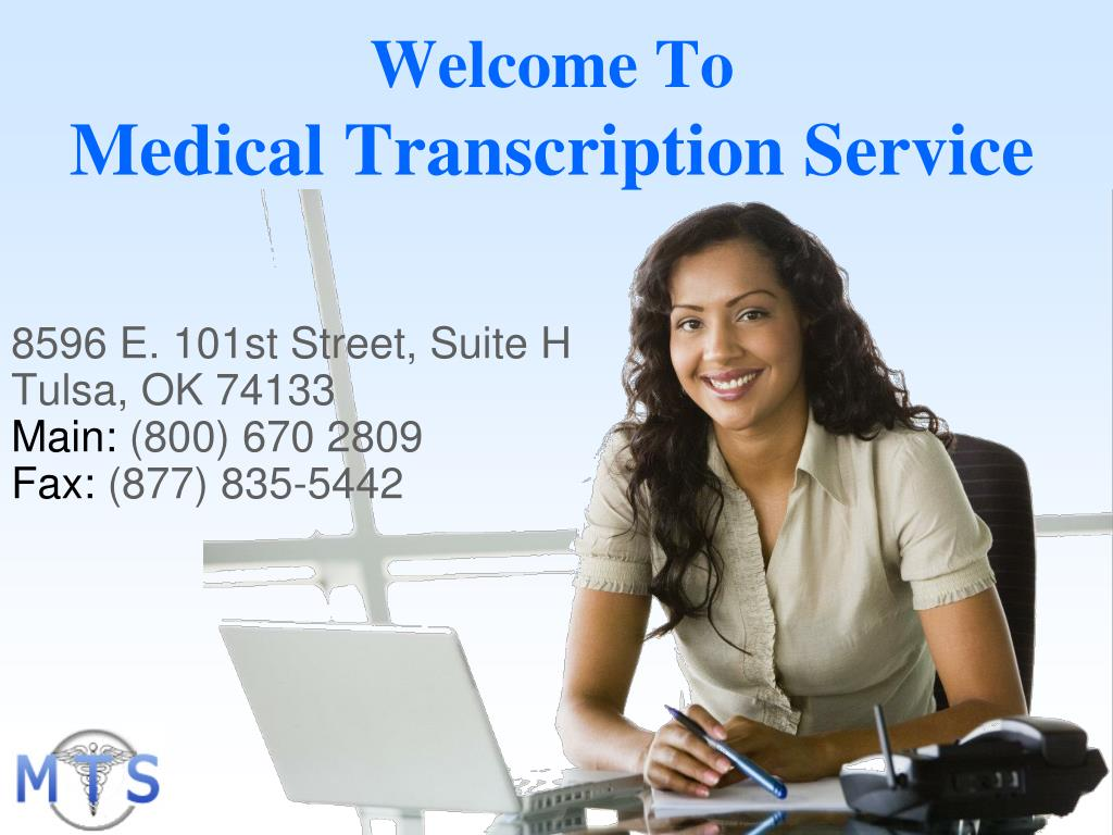 welcome to medical transcription service